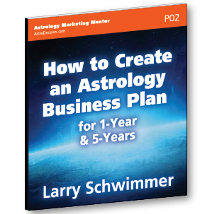 How To Create An Astrology Business Plan For 1 Year Or 5 Years Larry Schwimmer